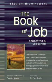 The Book of Job-Annotated & Explained  -              By: Donald Kraus