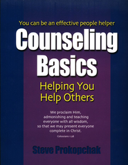 Counseling Basics for Small Group Leaders   -     By: Steve Prokopchak