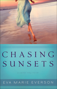 Chasing Sunsets, Cedar Key Series #1   -     By: Eva Marie Everson