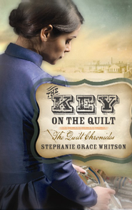 The Key on the Quilt, Large Print  -              By: Stephanie Grace Whitson