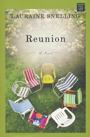 Reunion Large Print  -              By: Lauraine Snelling
