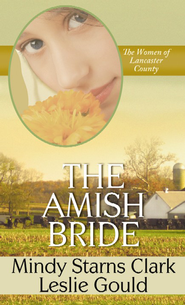 The Amish Bride Large Print  -              By: Mindy Starns Clark