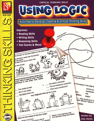 Critical Thinking: Using Logic   -