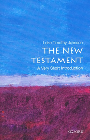 The New Testament: A Very Short Introduction  -     By: Luke Timothy Johnson