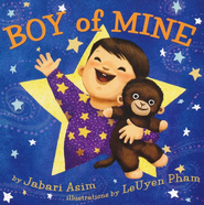 Boy of Mine  -     By: Jabari Asim     Illustrated By: LeUyen Pham