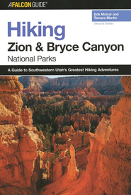 Hiking Zion and Bryce Canyon National Parks, 2nd  -