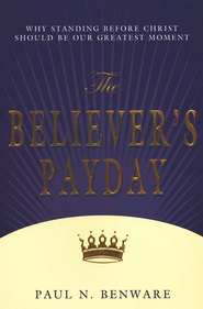 The Believer's Payday  -     By: Paul N. Benware