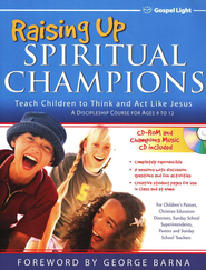 Raising Up Spiritual Champions--Curriculum Kit   -