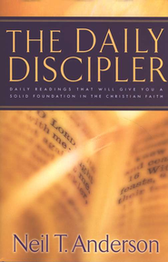 The Daily Discipler: Daily Readings That Will Give You a Solid Foundation in the Christian Faith  -     By: Neil T. Anderson