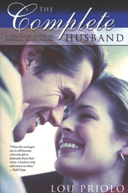 The Complete Husband   -     By: Lou Priolo