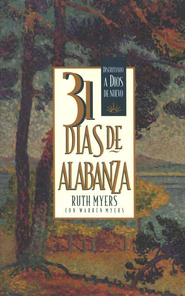 31 D&#237as de Alabanza  (31 Days of Praise)  -     By: Ruth Myers