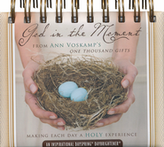 God in The Moment Daily Daybrightener   -              By: Ann Voskamp