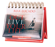 Outlive Your Life Daily Daybrightener   -              By: Max Lucado