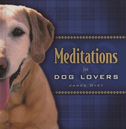 Meditations for Dog Lovers   -     By: Jim Dyet