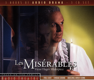 Les Miserables - Focus on the Family Radio Theatre audiodrama on CD  -              By: Victor Hugo