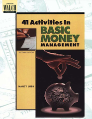 41 Activities in Basic Money Management  -     By: Nancy Lobb