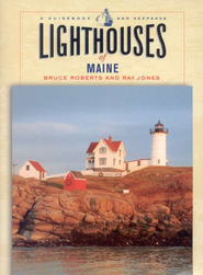 Lighthouses of Maine   -     By: Bruce Roberts, Ray Jones