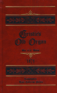 Christie's Old Organ   -     By: O.F. Walton