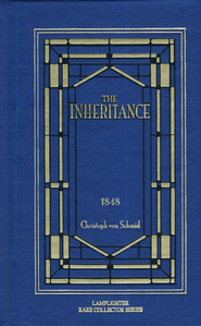 The Inheritance  -     By: Christopher von Schmid