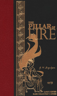 The Pillar of Fire  -     By: Rev. J.H. Ingram
