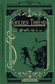 The Golden Thread  -              By: Norman MacLeod