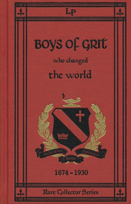Boys of Grit Who Changed the World (Volume 2)  -              By: Archer Wallace