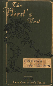 The Bird's Nest   -     By: Christoph von Schmid