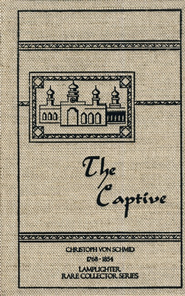 The Captive  -     By: Christopher von Schmid