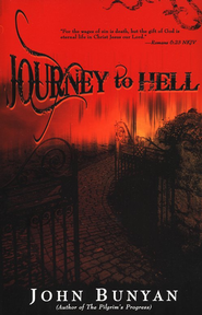 Journey to Hell   -     By: John Bunyan
