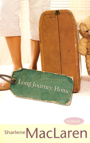 Long Journey Home  -              By: Sharlene MacLaren