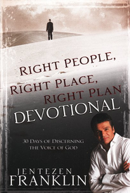Right Place Right People Right Plan Devotional  -     By: Jentezen Franklin