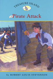 Treasure Island # 4: Pirate Attack  -     By: Robert Louis Stevenson, Catherine Nichols     Illustrated By: Sally Wern Comport