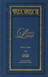 Saved By Love  -     By: Emma Leslie
