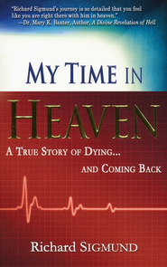 My Time In Heaven  -     By: Richard Sigmund