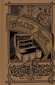 Willy's Trunk  -     By: Hon. Mrs. Greene