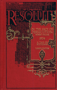 Resolute: In the Face of Persecution  -     By: Robert Pollock