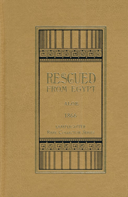 Rescued from Egypt   -     By: Charlotte Maria Tucker