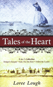 Tales of the Heart, 3-in-1 Collection   -     By: Loree Lough