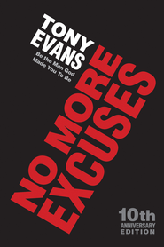 No More Excuses: Be the Man God Made You To Be - eBook  -     By: Tony Evans