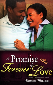 A Promise of Forever Love, Second Chance at Love Series #3   -     By: Vanessa Miller