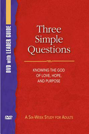 Three Simple Questions: DVD with Leader's Guide  -              By: Rueben P. Job