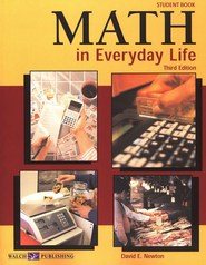 Math in Everyday Life Student Text  -              By: David Newton