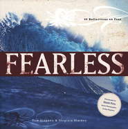 Fearless: 40 Reflections on Fear  -     By: Tom Stephen, Hank Foto