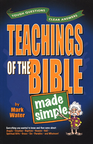 Teachings of the Bible Made Simple  -     By: Mark Water