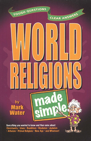 World Religions Made Simple  -     By: Mark Water