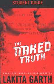 The Naked Truth Student's Guide - Slightly Imperfect  -     By: Lakita Garth