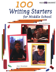 100 Writing Starters for Middle School  -     By: Ann Bourman