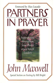 Partners in Prayer   -              By: John C. Maxwell