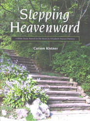 Stepping Heavenward Study Guide  -     By: Carson Kistner