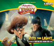 Adventures in Odyssey® #47: Into the Light: 12 Stories on: Trusting God, Facing Fear & More!  -
